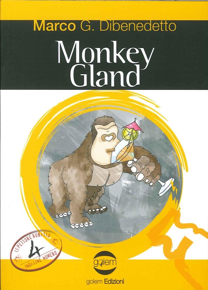 Monkey gland.