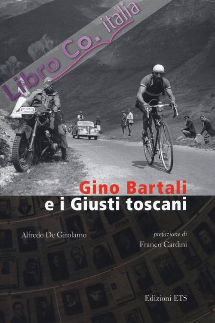 Gino Bartali e i giusti toscani
