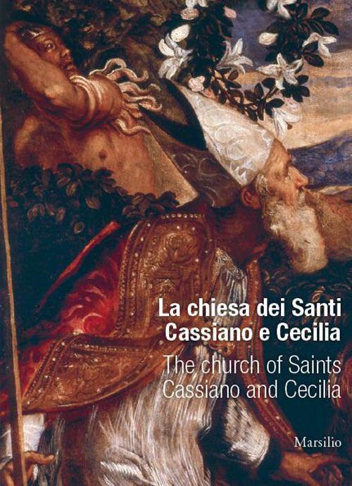 La chiesa di San Cassiano e Santa Cecilia