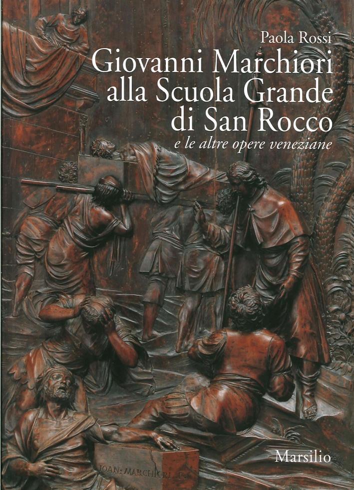 Giovanni Marchiori alla Scuola Grande di San Rocco e le Altre Opere Veneziane
