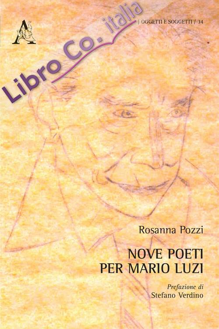 Nove poeti per Mario Luzi