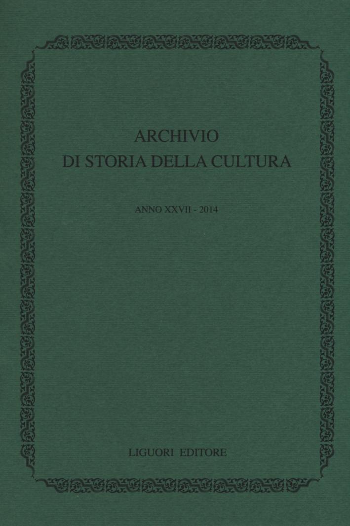Archivio di storia della cultura (2014). Vol. 18