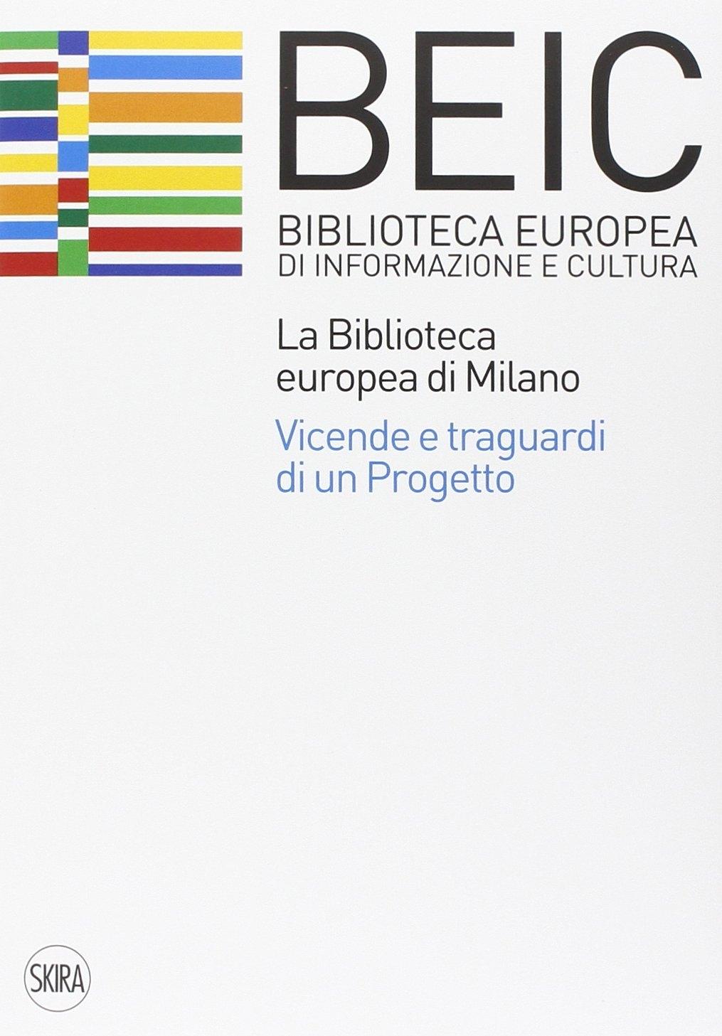 La biblioteca europea di Milano (BEIC)