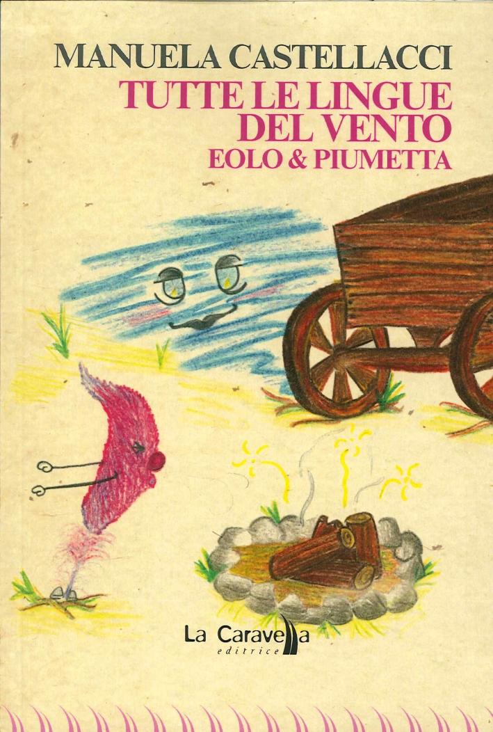 Tutte le Lingue del Vento. Eolo & Piumetta