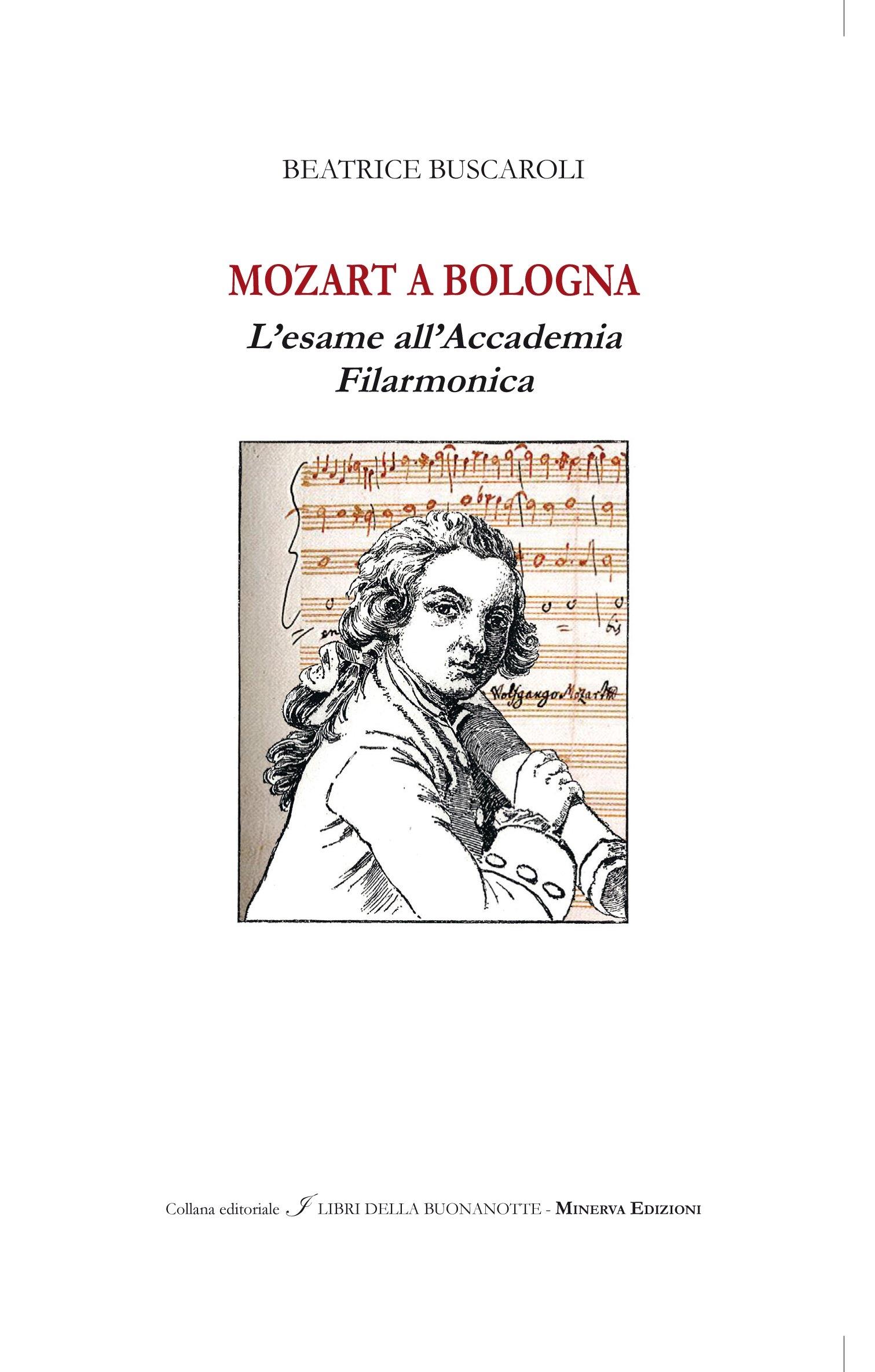 Mozart a Bologna. L'esame all'Accademia Filarmonica