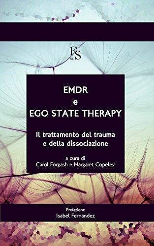 EMDR e ego state therapy. Il trattamento dei trauma e della dissociazione. Ediz. multilingue