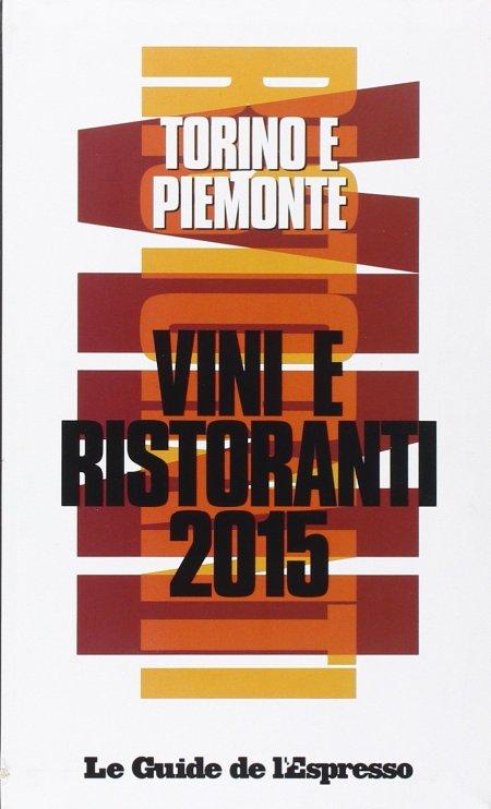 Guida vini e ristoranti Torino e Piemonte 2015