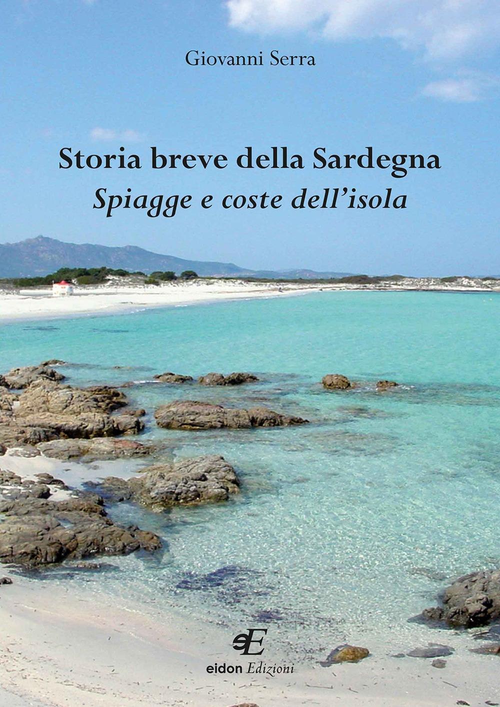 Storia breve della Sardegna. Spiagge e coste dell'isola