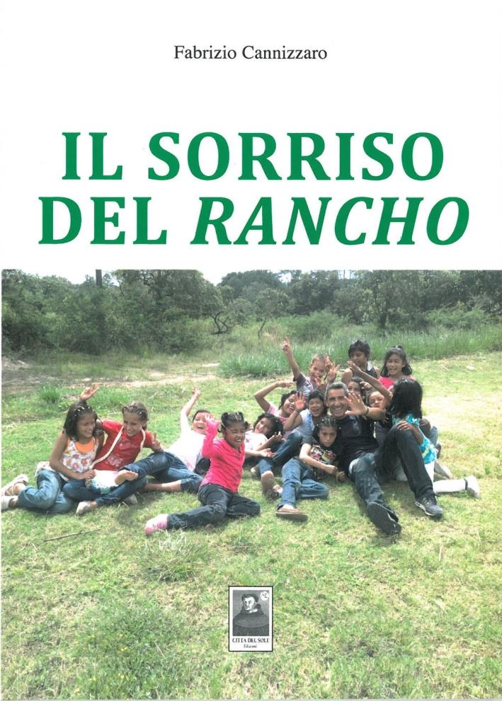 Il sorriso del Rancho.