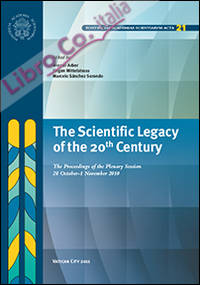 The scientific legacy of the 20th century. The proceedings of the plenary session (28 october-1 novembre 2010)