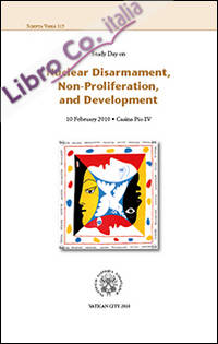 Nuclear disarmament, non-proliferation and development. Study day, 10 february 2010.