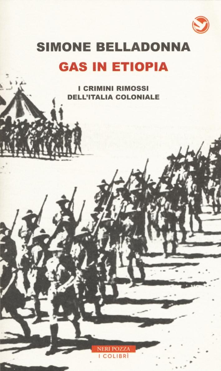 Gas in Etiopia. I crimini rimossi dell'Italia coloniale