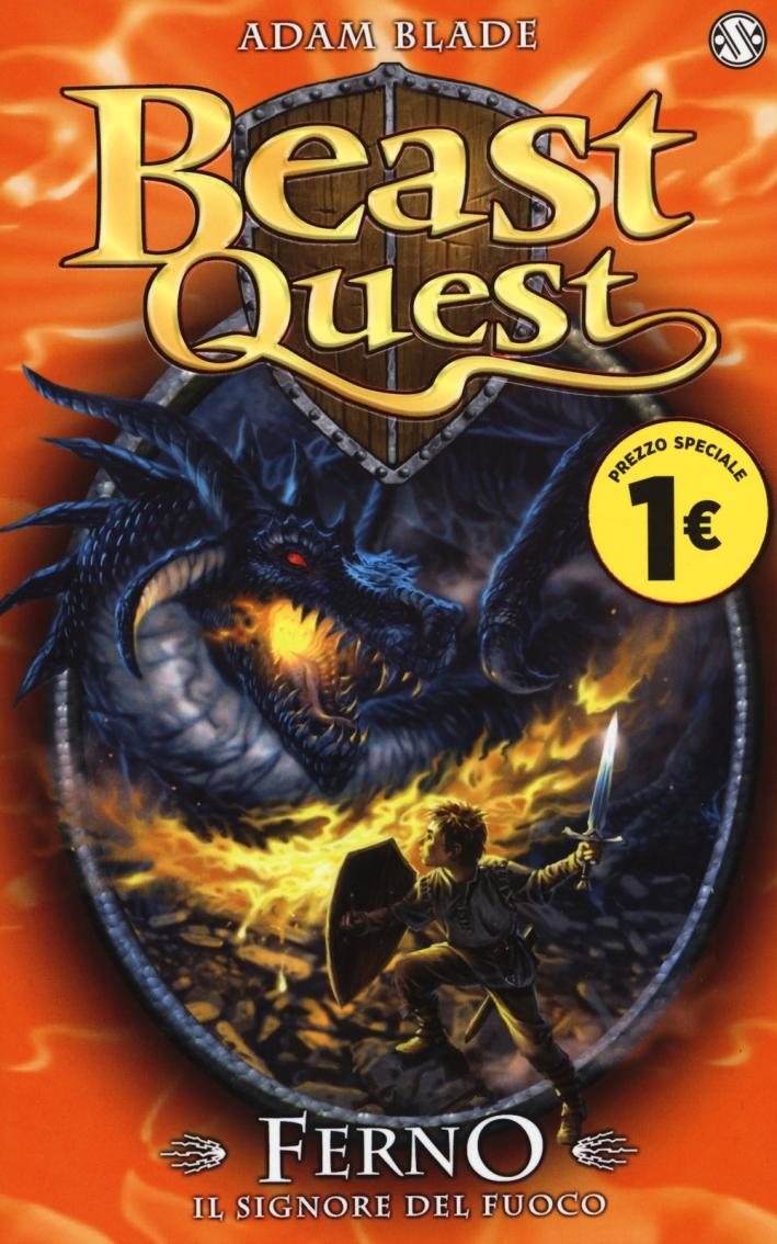 Ferno. Il signore del fuoco. Beast Quest. Vol. 1.