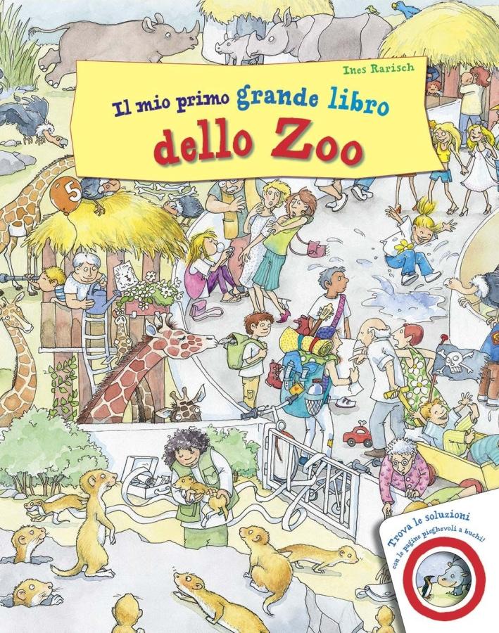 Il mio primo grande libro dello zoo. Ediz. illustrata