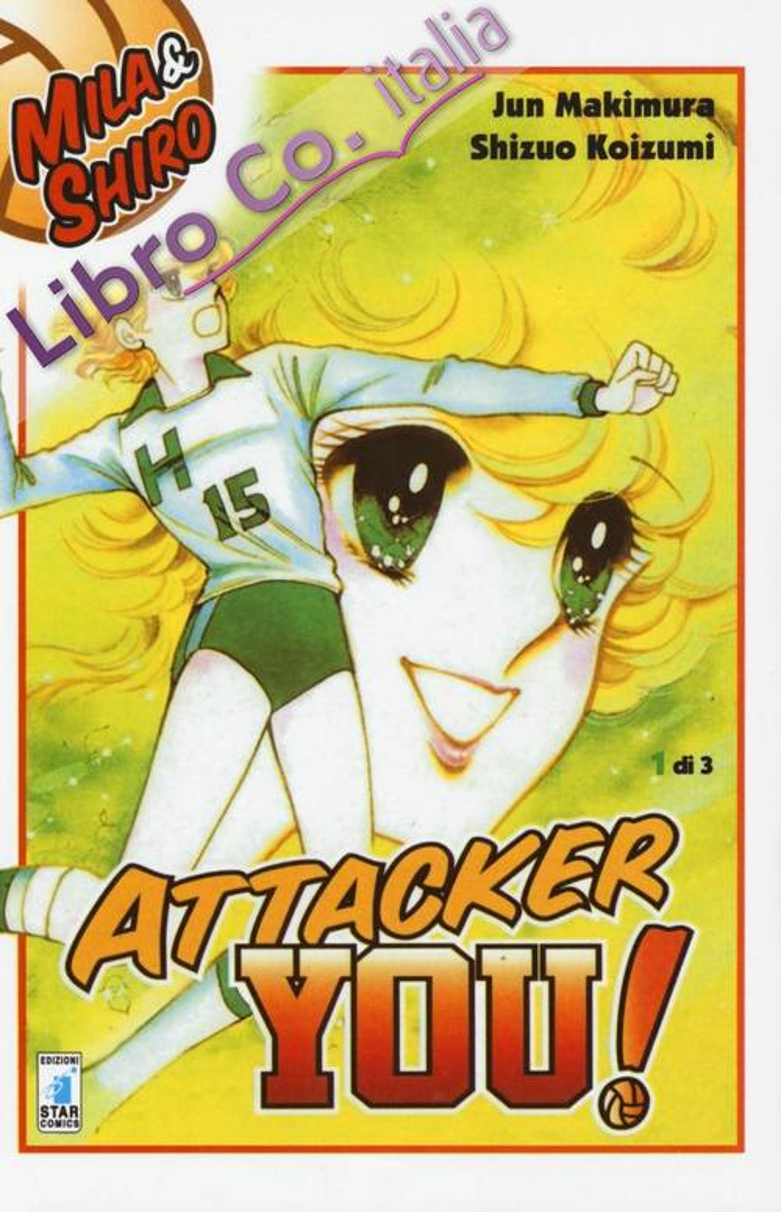 Attacker you!. Vol. 1
