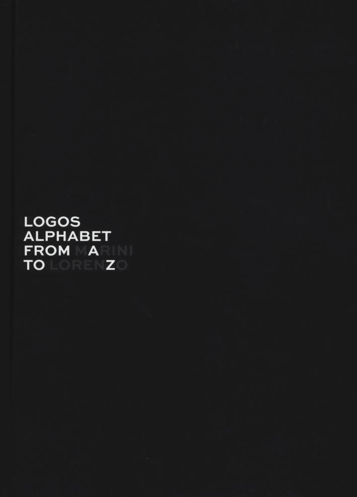 Logos alphabet. From Lorenzo to Marini. Ediz. italiana e inglese