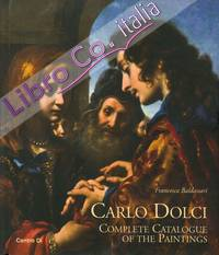 """Carlo Dolci. Complete Catalogue of the Paintings."" + BOOK"