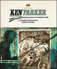 Il grande spettacolo-Lampi di paura. Ken Parker. Vol. 34