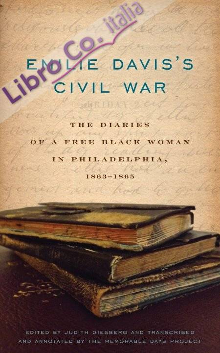 Emilie Davis's Civil War.