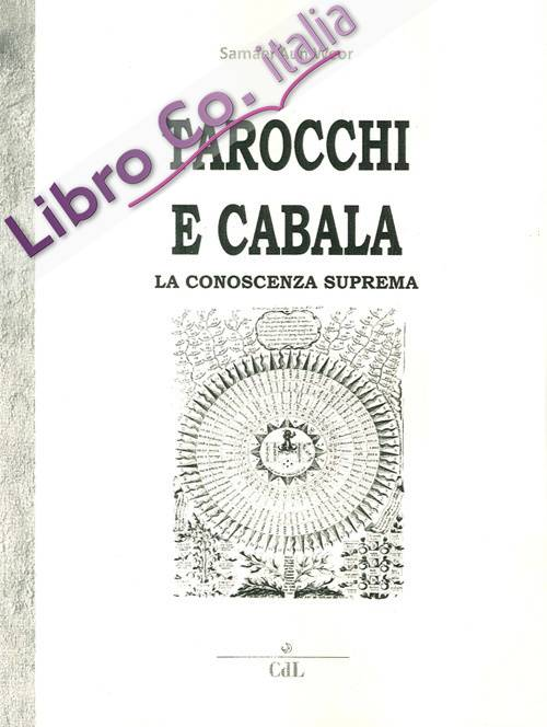 Tarocchi e Cabala. La Conoscenza Suprema. Tarot Y Kabala.