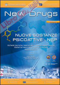New drugs. Nuove sostanze psicoattive NSP.