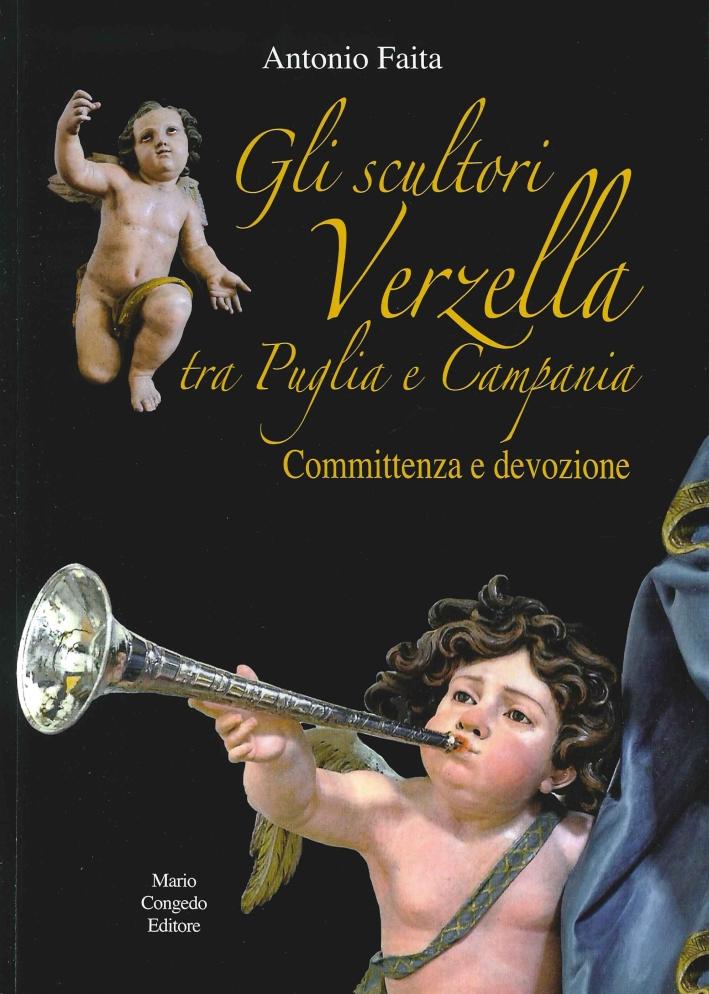 Gli scultori Verzella tra Puglia e Campania. Committenza e devozione.
