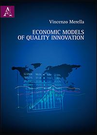 Economic models of quality innovation.