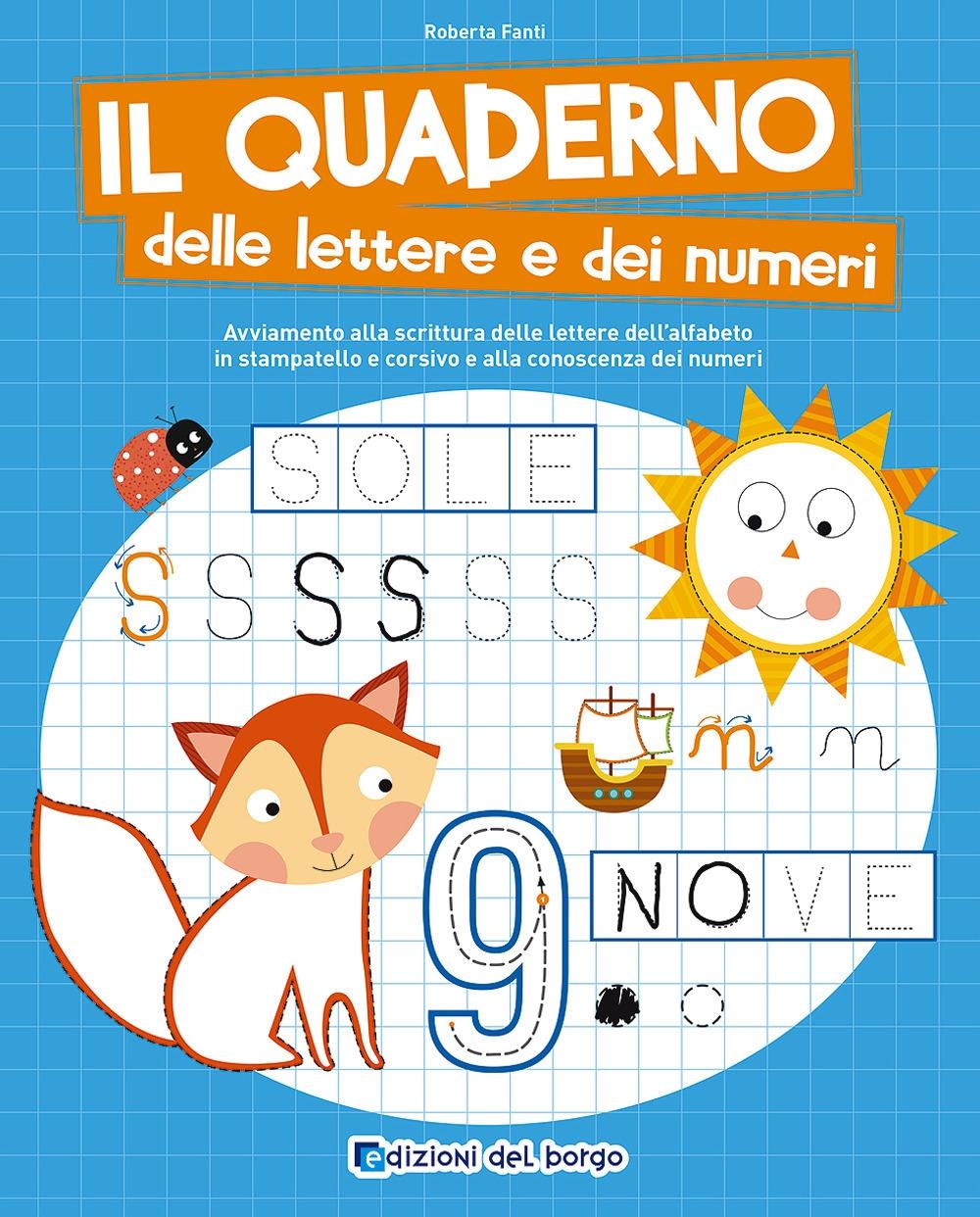 Il quaderno delle lettere e dei numeri.