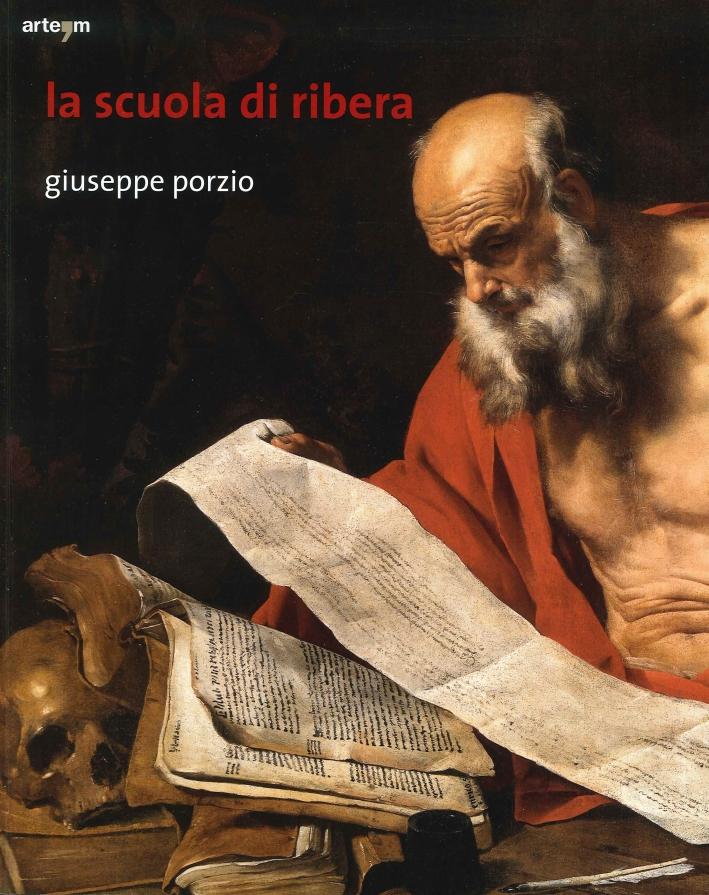 La Scuola di Ribera. Giovanni Dò, Bartolomeo Passante, Enrico Fiammingo.