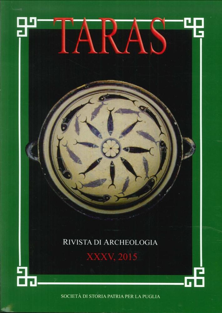 Taras. Rivista di archeologia. N. 60. Fascicolo XXXV. 2015.