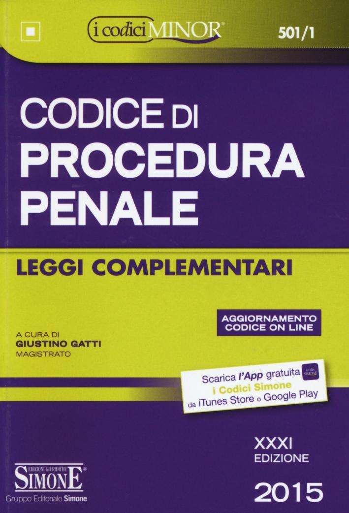 Codice di procedura penale. Leggi complementari. Ediz. minor.