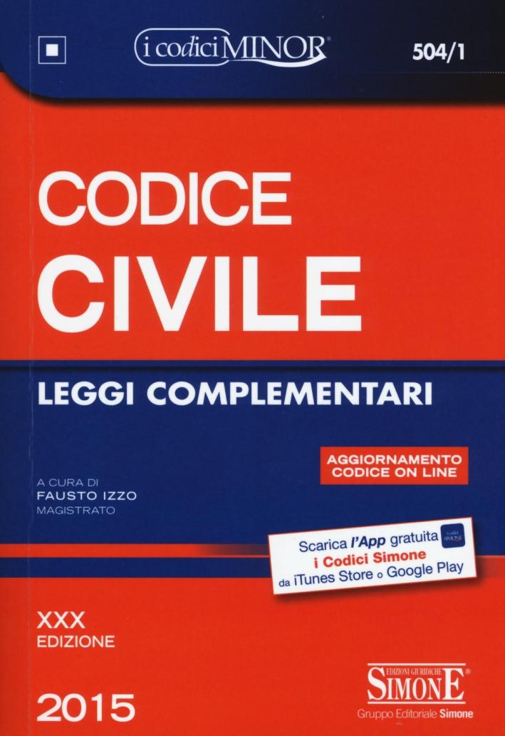 Codice Civile. Leggi Complementari. Ediz. Minor. con Aggiornamento Online.