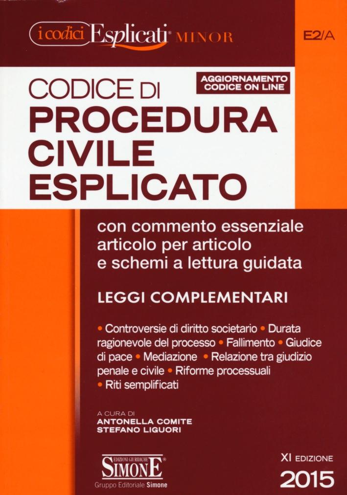 Codice di procedura civile esplicato. Ediz. minore.