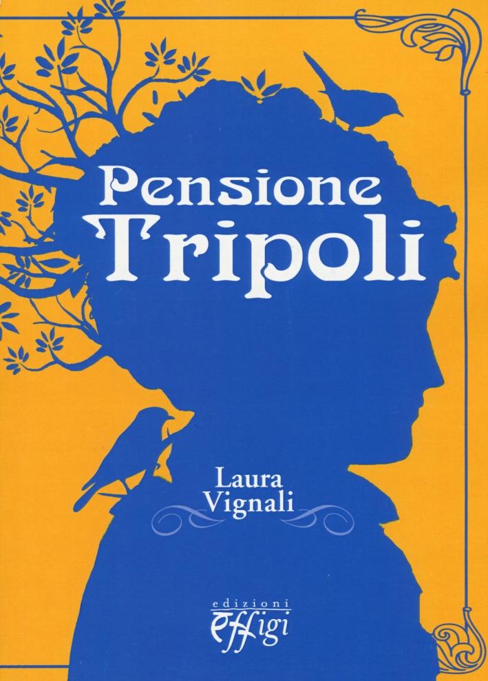 Pensione Tripoli.