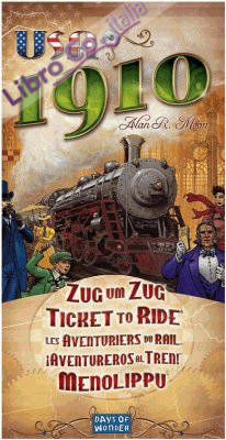 Ticket To Ride. USA 1910. [Espansione per Ticket To Ride].