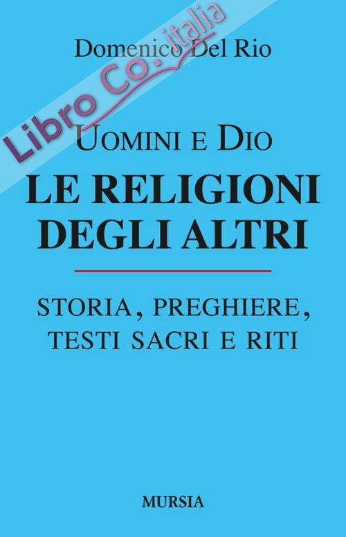 Uomini e Dio. Le religioni degli altri