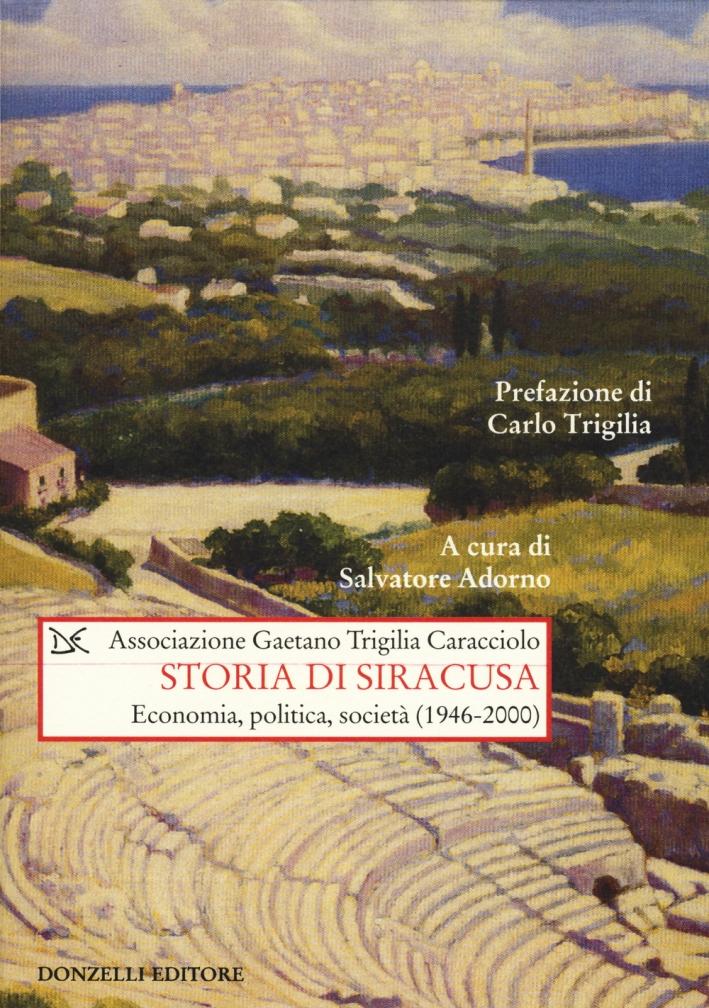 Storia di Siracusa. Economia, politica, società (1946-2000)