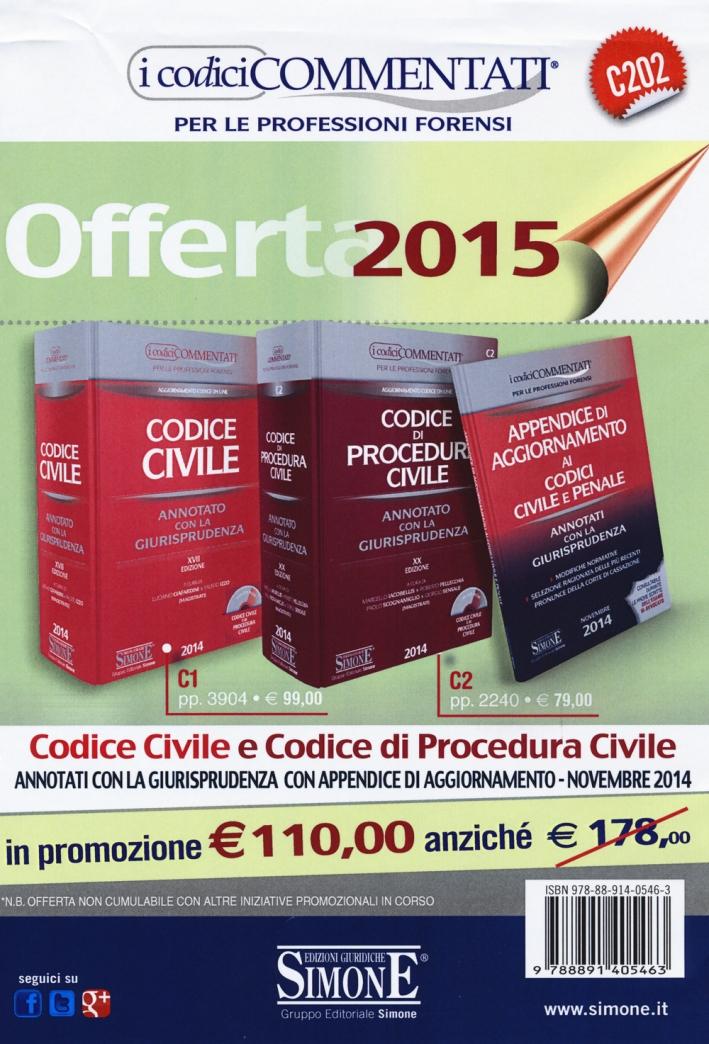 Codice civile-Codice di procedura civile-Appendice di aggiornamento ai codici civile e penale. Annotati con la giurisprudenza. Con CD-ROM