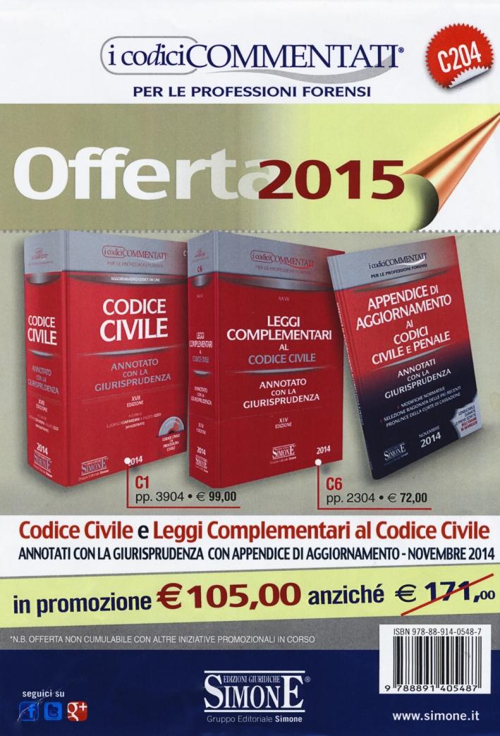Codice civile-Leggi complementari al codice civile-Appendice di aggiornamento ai codici civile e penale. Annotati con la giurisprudenza. Con CD-ROM