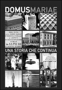 Calendario 2015. Domus Mariae. Una storia che continua