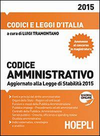 Codice amministrativo 2015. Aggiornato alla Legge di Stabilità 2015