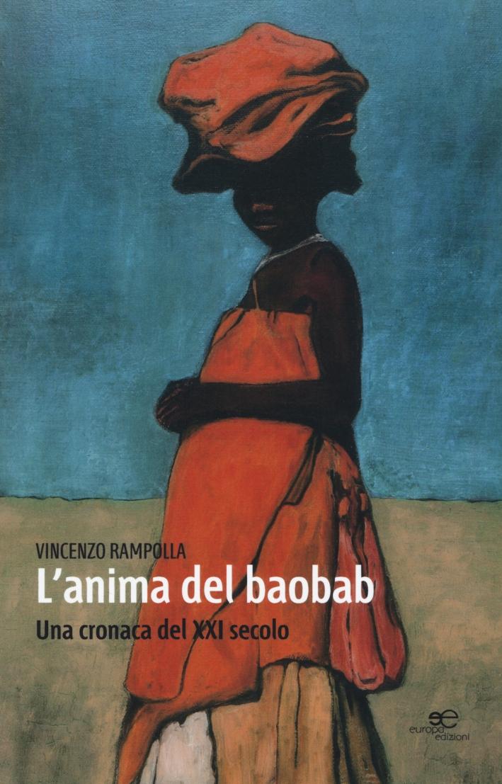 L'anima del baobab. Una cronaca del XXI secolo