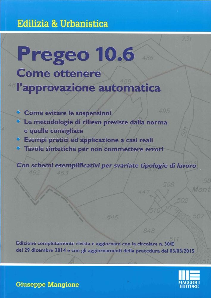 Nuovo Pregeo 10.6. Come Ottenere l'Approvazione Automatica.