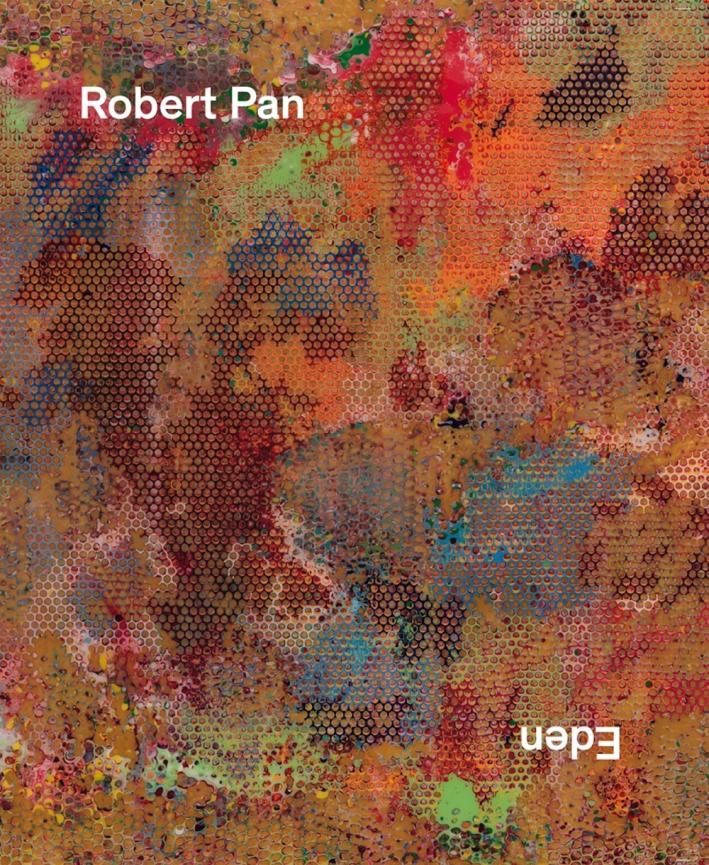 Robert Pan. Eden. Ediz. Multilingue.