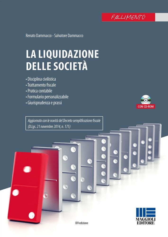 La liquidazione delle società. Con CD-ROM