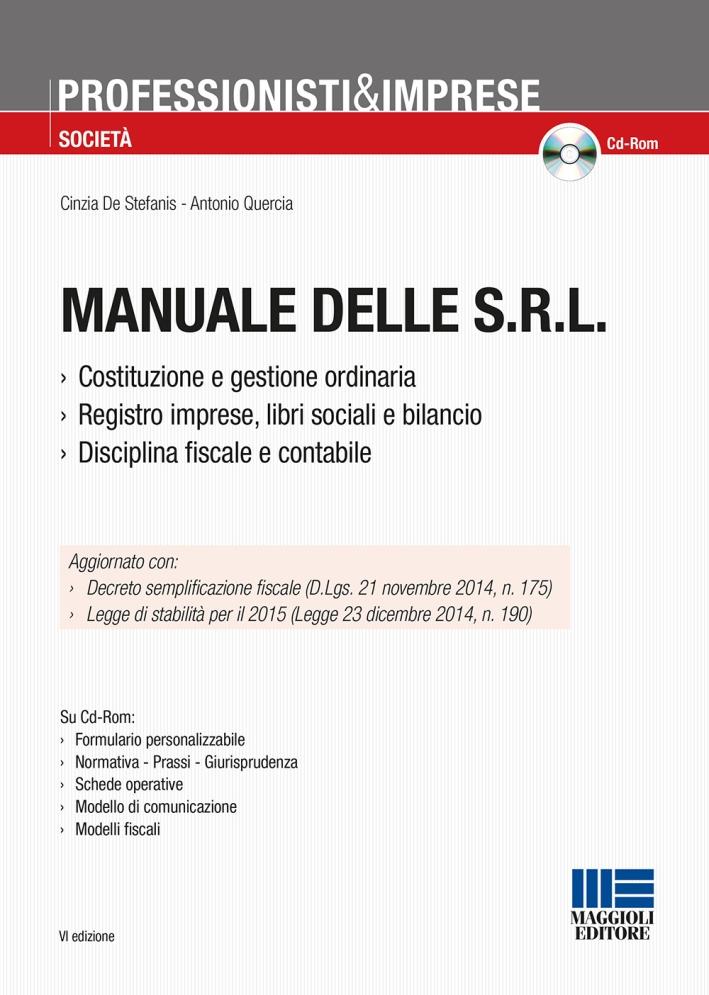 Manuale delle Srl. Con CD-ROM.