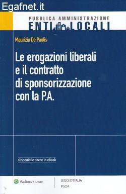 Le erogazioni liberali e il contratto di sponsorizzazione con la P.A