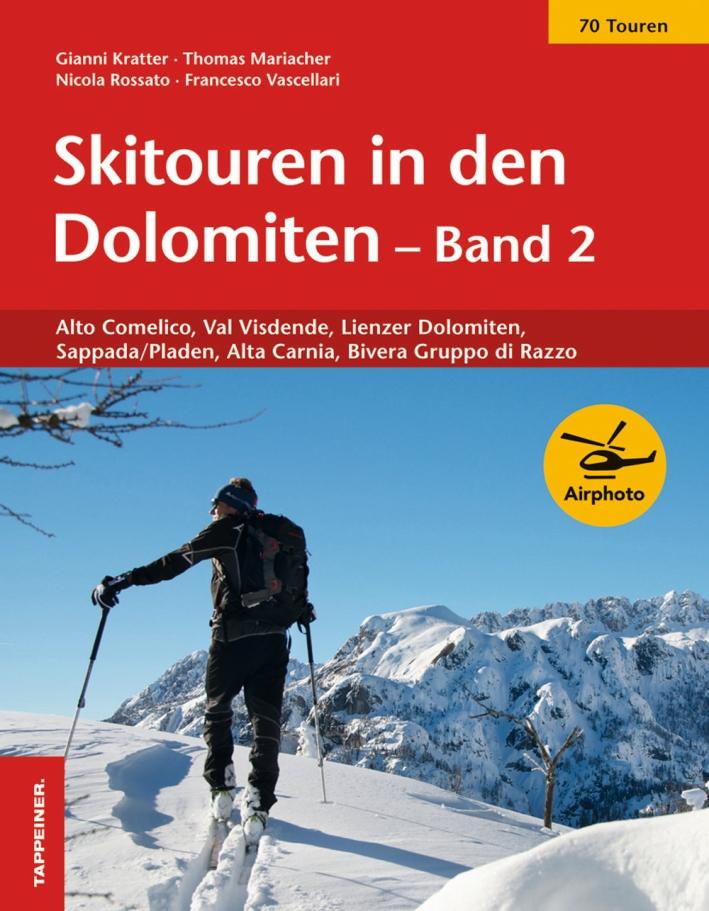 Skitouren in den Dolomiten band. Vol. 2.