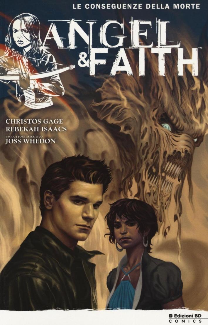Le conseguenze della morte. Angel & Faith. Vol. 4
