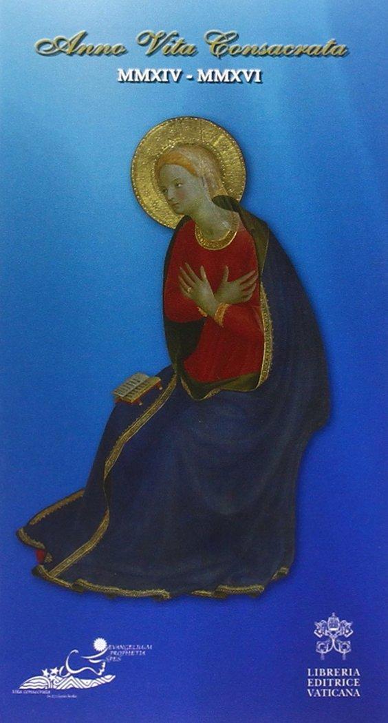 Anno della vita consacrata. Preghiere